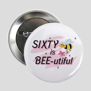 """BEE-utiful 60 2.25"""" Button"""