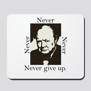 """""""Never Give Up"""" Mousepad"""
