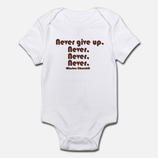 """Never Give Up"" Infant Bodysuit"