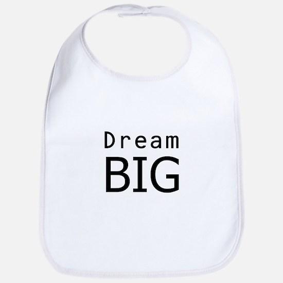 """""""Dream Big"""" Bib"""