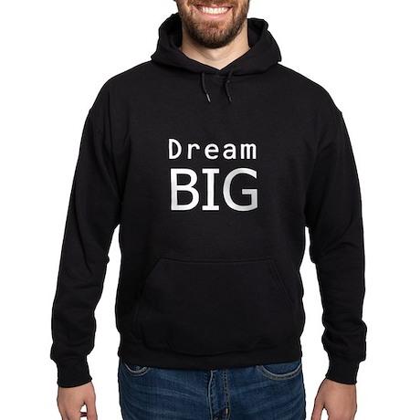 """""""Dream Big"""" Hoodie (dark)"""