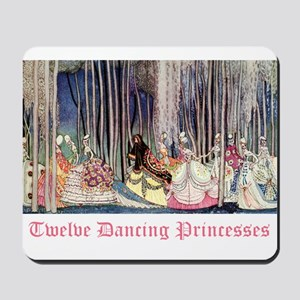 Twelve Dancing Princesses Mousepad