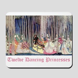 Twelve Dancing Princesses Mousepad