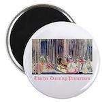 Twelve Dancing Princesses Magnet