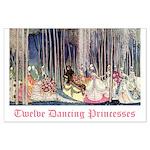 Twelve Dancing Princesses Large Poster