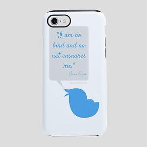 I'm No Bird Jane Eyre Tweet iPhone 7 Tough Case
