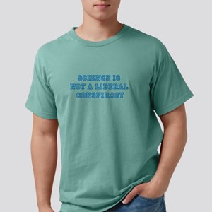 SCIENCE IS NOT A LIBERAL CONSPIRACY Mens Comfort C