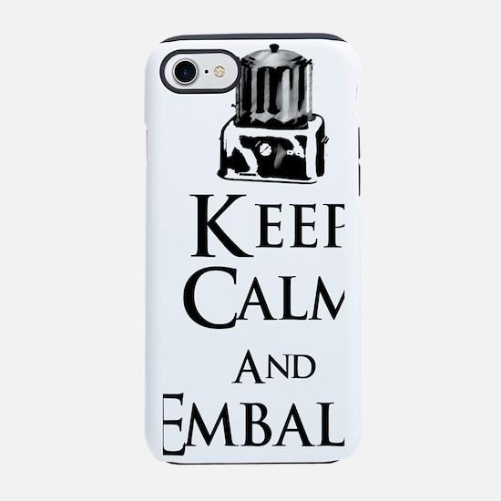 Keep Calm and Embalm Light iPhone 7 Tough Case