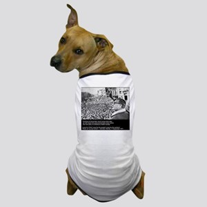 Salvador Allende's Last Words Dog T-Shirt
