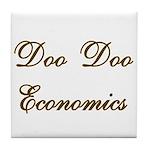Doo Doo Economics Tile Coaster