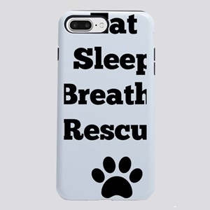 Eat Sleep Breathe Rescue iPhone 7 Plus Tough Case