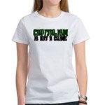 Capitalism is not a Crime! Women's T-Shirt