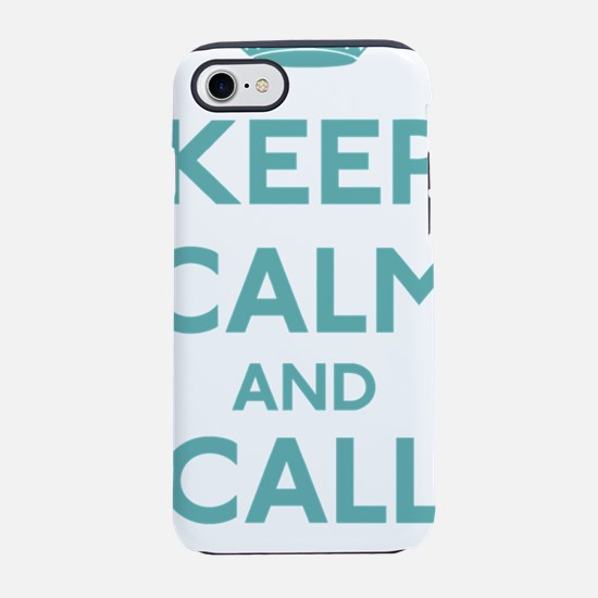 Keep Calm and Call Mom iPhone 7 Tough Case