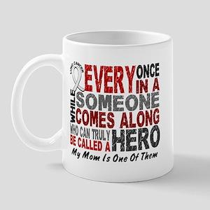 HERO Comes Along 1 Mom LUNG CANCER Mug