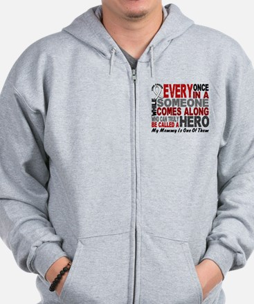HERO Comes Along 1 Mommy LUNG CANCER Zip Hoodie
