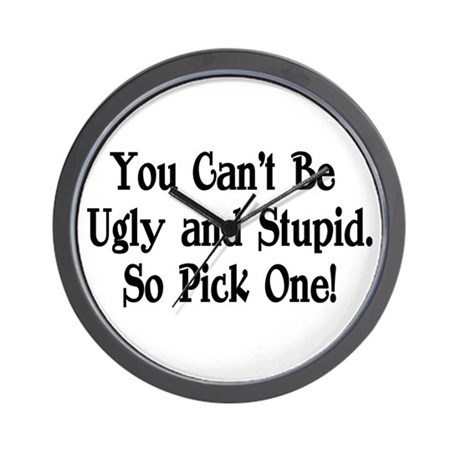 Ugly and Stupid Wall Clock