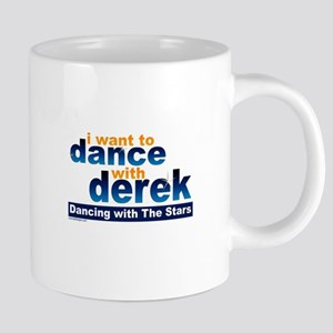 I want to Dance with Derek Mugs