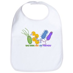 Bacteria are My Friends Bib