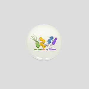 Bacteria are My Friends Mini Button