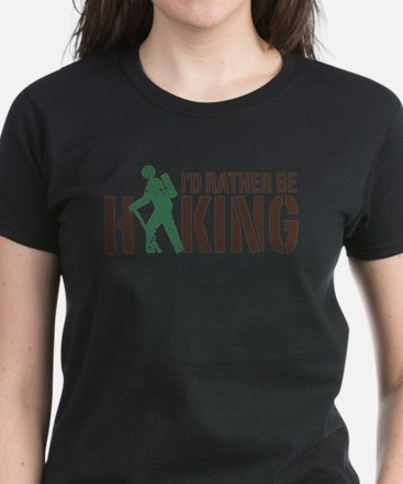 I'd Rather Be Hiking Women's Dark T-Shirt