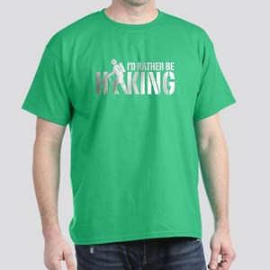 I'd Rather Be Hiking Dark T-Shirt