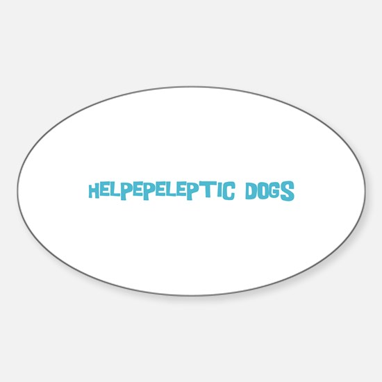Helpepeleptic Dogs Oval Decal