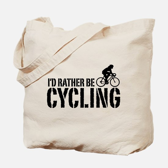 I'd Rather Be Cycling (Female) Tote Bag