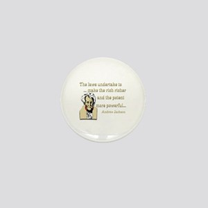 Andrew Jackson on the law Mini Button