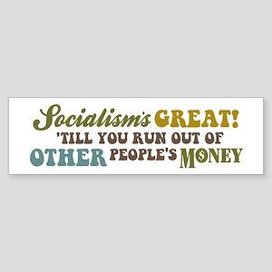 Socialism's Great! II Bumper Sticker