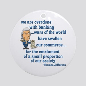 Thomas Jefferson on the banks Ornament (Round)