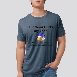 THE WIND HURTS MY FACE Mens Tri-blend T-Shirt