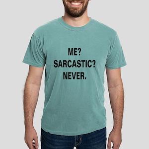 ME SARCASTIC NEVER Mens Comfort Colors® Shirt