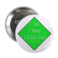 "I Kicked Grass 2.25"" Button (10 pack)"