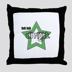 All Right Throw Pillow