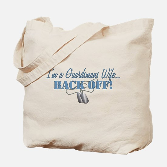 Guardsmans Wife...BACK OFF! Tote Bag