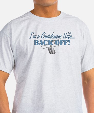 Guardsmans Wife...BACK OFF! T-Shirt