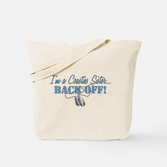 Coasties Sister...BACK OFF! Tote Bag