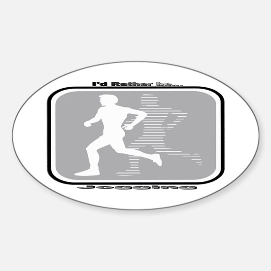 I'd Rather Be Jogging Oval Decal
