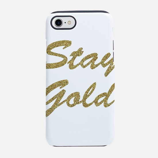 Stay Gold iPhone 7 Tough Case