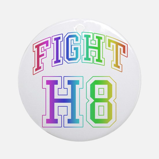 Say no to H8 Prop 8 Ornament (Round)