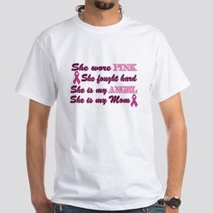 She is my Angel Mom Pink White T-Shirt
