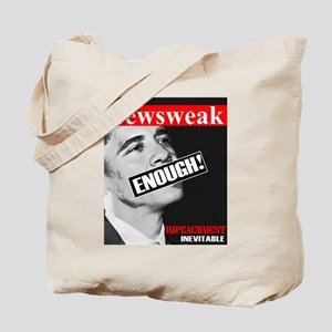 """Enough! Impeachment Inevitable "" Tote Bag"