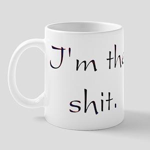 I'm The Shit Mug