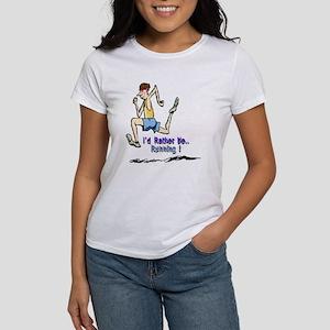 I'd Rather Be Running Women's T-Shirt