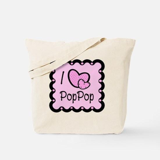 I Love Poppop Tote Bag