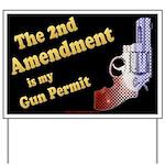2nd Amendment Gun Permit Yard Sign