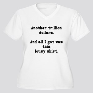 another trillion... Women's Plus Size V-Neck T-Shi