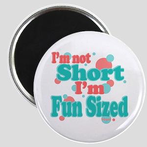 I'm Fun Sized Magnet