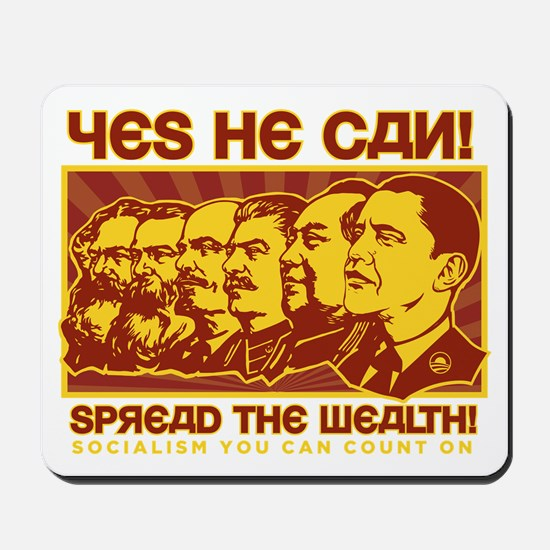 Spread the Wealth Mousepad