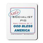Anti-socialist Pig Mousepad